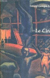 Le Cirque. - Couverture - Format classique