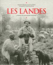 Les Landes à travers la carte postale ancienne - Couverture - Format classique