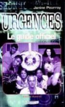 Urgences : le guide officiel - edition illustree - Couverture - Format classique