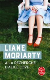 À la recherche d'Alice Love - Couverture - Format classique