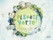 Une planete verte ; les énergies renouvelables - Couverture - Format classique
