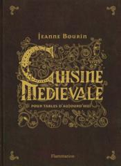 Cuisine medievale pour tables d'aujourd'hui - Couverture - Format classique