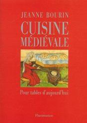 Cuisine medievale pour tables d'aujourd'hui - Intérieur - Format classique