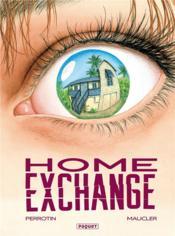 Home exchange - Couverture - Format classique