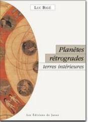 Planètes rétrogrades ; terres intérieures - Intérieur - Format classique