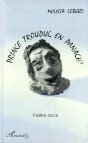 Prince Trouduc En Panach' Theatre Conte - Couverture - Format classique