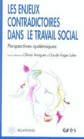 Les enjeux contradictoires dans le travail social ; perspectives systémiques - Intérieur - Format classique