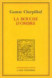 La Bouche D'Ombre - Couverture - Format classique