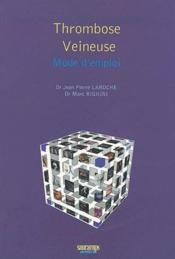 Thrombose veineuse : mode d emploi - Couverture - Format classique