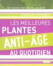 Meilleurs Plantes Anti-Age Au Quotidien (Les) - Intérieur - Format classique