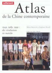 Atlas De La Chine Contemporaine ; 1949-1989-1999. Des Revolutions En Marche - Intérieur - Format classique