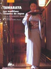 Tawaraya, les traditions vivantes du japon - Intérieur - Format classique