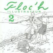 Floc'H Illustrateur T.2 - Intérieur - Format classique