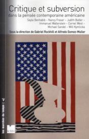 Critique et subversion dans la pensée contemporaine américaine - Couverture - Format classique