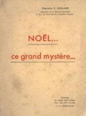 Noël ce grand mystère - Couverture - Format classique