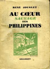Au Coeur Sauvage Des Philippines. - Couverture - Format classique