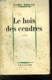 Le Bois Des Cendres. - Couverture - Format classique