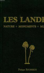 Les Landes, Nature, Monuments, Musees - Couverture - Format classique