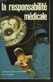 La Responsabilite Medicale - Couverture - Format classique