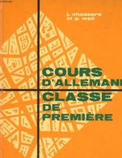 Cours D'Allemand - Classe De Premiere - Langue I - Couverture - Format classique
