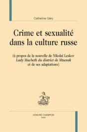 Crime et sexualité dans la culture russe - Couverture - Format classique