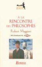 A la rencontre des philosophes - Intérieur - Format classique