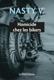 Homicide chez les bikers - Couverture - Format classique