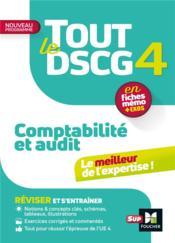 Tout le DSCG 4 ; comptabilité et audit (3e édition) - Couverture - Format classique