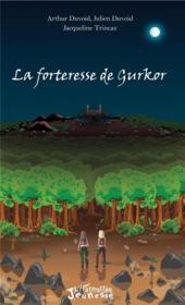 La forteresse de Gurkor - Couverture - Format classique