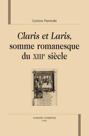 Claris et Laris, somme romanesque du XIII siècle - Intérieur - Format classique
