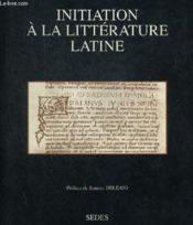 Initiation A La Litterature Latine - Couverture - Format classique