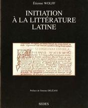Initiation A La Litterature Latine - Intérieur - Format classique