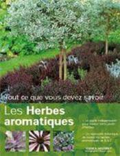 Tout ce que vous devez savoir sur les herbes aromatiques - Couverture - Format classique