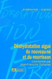 Deshydratation Aigue Du Nouveau-Ne Et Du Nourrisson - Intérieur - Format classique