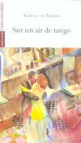 Sur un air de tango - Intérieur - Format classique