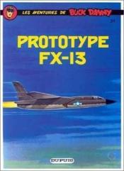 Les aventures de Buck Danny T.24 ; prototype FX-13 - Couverture - Format classique