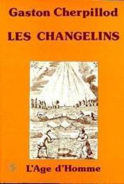 Les Changelins - Couverture - Format classique