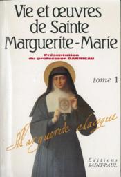 Vie et oeuvres de sainte Marguerite-Marie Alacoque t.1 - Couverture - Format classique
