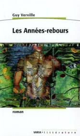 Les Annees Rebours - Couverture - Format classique