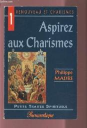 Aspirez Aux Charismes - Couverture - Format classique
