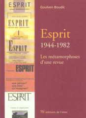 Esprit : 1944-1982 - les metamorphoses d'une revue - Intérieur - Format classique