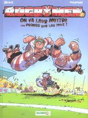 Les rugbymen T.1 ; on va leur mettre les poings sur les yeux ! - Intérieur - Format classique