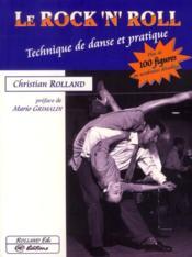 Le rock'n'roll : technique de danse et pratique - Couverture - Format classique