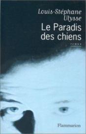 Le Paradis Des Chiens - Couverture - Format classique
