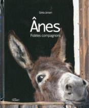 Les ânes ; fidèles compagnons - Couverture - Format classique