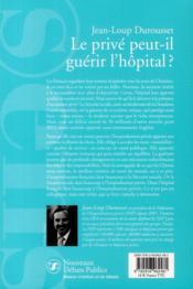 Le privé peut-il guerir l'hopital ? - 4ème de couverture - Format classique