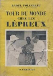 Tour du monde chez les lepreux - Couverture - Format classique