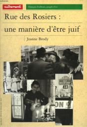 Rue des rosiers : une maniere d'etre juif - Couverture - Format classique