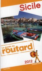 Guide Du Routard ; Sicile (Edition 2012) - Couverture - Format classique