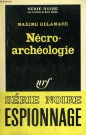 Necro-Archeologie. Collection : Serie Noire N° 960 - Couverture - Format classique